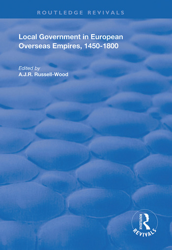 Local Government in European Overseas Empires, 1450–1800 Part II book cover