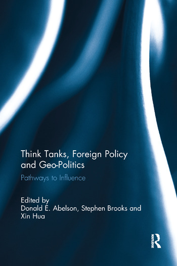 Think Tanks, Foreign Policy and Geo-Politics Pathways to Influence book cover