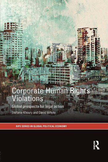 Corporate Human Rights Violations Global Prospects for Legal Action book cover