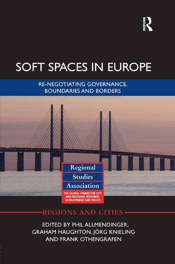Soft Spaces in Europe Re-negotiating governance, boundaries and borders book cover