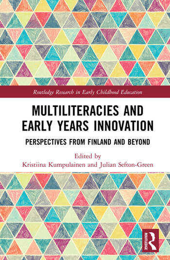 Multiliteracies and Early Years Innovation Perspectives from Finland and Beyond book cover