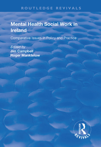 Mental Health Social Work in Ireland Comparative Issues in Policy and Practice book cover