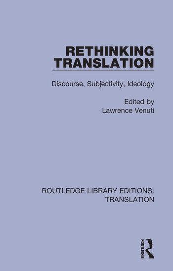 Rethinking Translation Discourse, Subjectivity, Ideology book cover