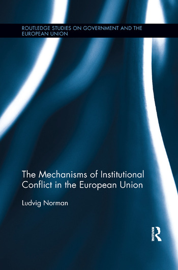 The Mechanisms of Institutional Conflict in the European Union book cover