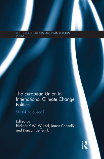 The European Union in International Climate Change Politics Still Taking a Lead? book cover