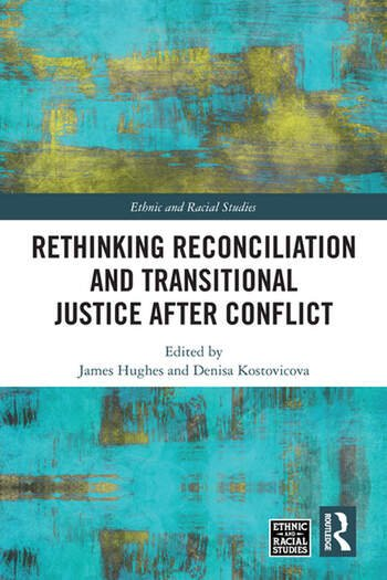 Rethinking Reconciliation and Transitional Justice After Conflict book cover