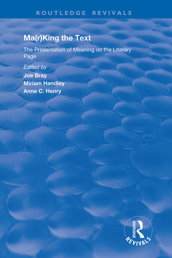 Ma(r)king the Text The Presentation of Meaning on the Literary Page book cover