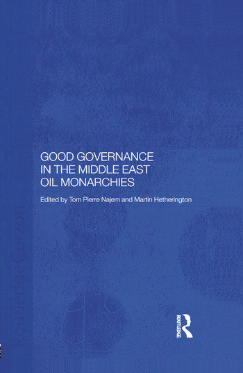Good Governance in the Middle East Oil Monarchies book cover