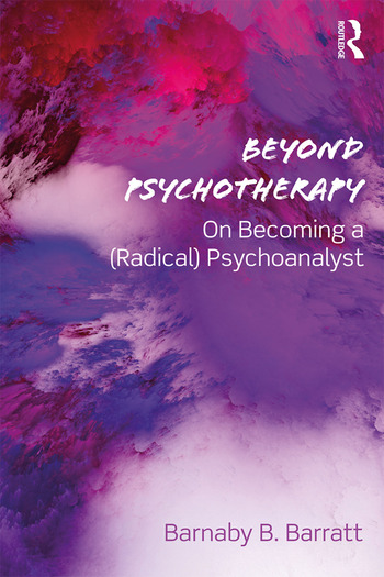 Beyond Psychotherapy On Becoming a (Radical) Psychoanalyst book cover