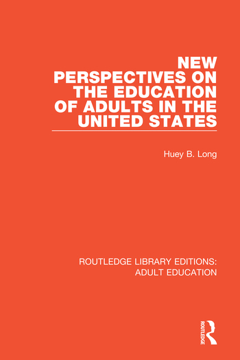 New Perspectives on the Education of Adults in the United States book cover
