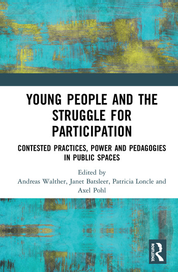 Young People and the Struggle for Participation Contested Practices, Power and Pedagogies in Public Spaces book cover