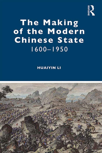 The Making of the Modern Chinese State 1600–1950 book cover