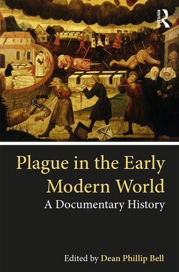 Plague in the Early Modern World A Documentary History book cover