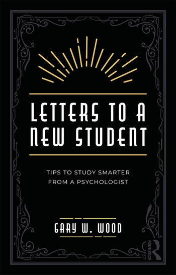 Letters to a New Student Tips to Study Smarter from a Psychologist book cover