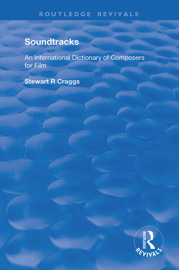 Soundtracks International Dictionary of Composers of Music for Film book cover