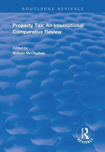 Property Tax An International Comparative Review book cover