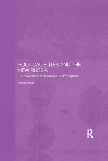 Political Elites and the New Russia The Power Basis of Yeltsin's and Putin's Regimes book cover