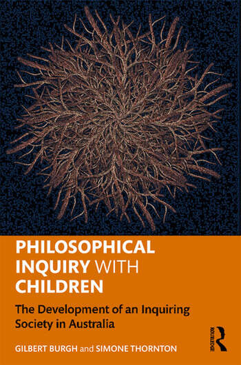 Philosophical Inquiry with Children The Development of an Inquiring Society in Australia book cover