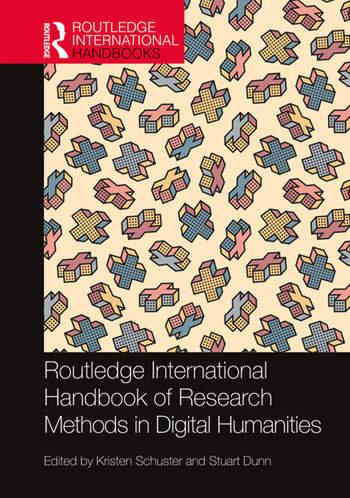 Routledge International Handbook of Research Methods in Digital Humanities book cover