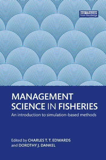 Management Science in Fisheries An introduction to simulation-based methods book cover