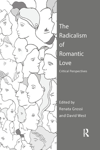 The Radicalism of Romantic Love Critical Perspectives book cover