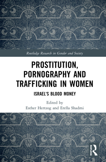 Prostitution, Pornography and Trafficking in Women Israel's Blood Money book cover
