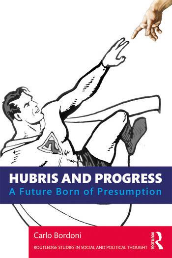Hubris and Progress A Future Born of Presumption book cover