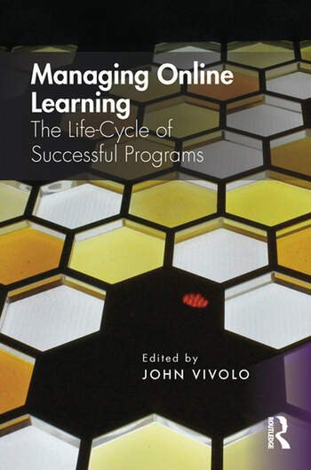 Managing Online Learning The Life-Cycle of Successful Programs book cover
