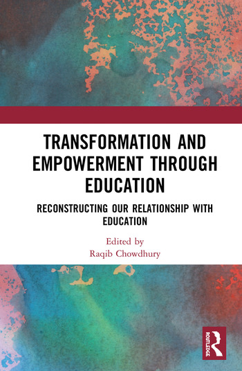 Transformation and Empowerment through Education Reconstructing our Relationship with Education book cover