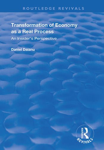 Transformation of Economy as a Real Process An Insider's Perspective book cover