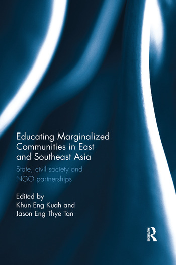 Educating Marginalized Communities in East and Southeast Asia State, civil society and NGO partnerships book cover