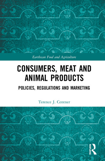 Consumers, Meat and Animal Products Policies, Regulations and Marketing book cover