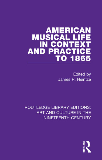 American Musical Life in Context and Practice to 1865 book cover