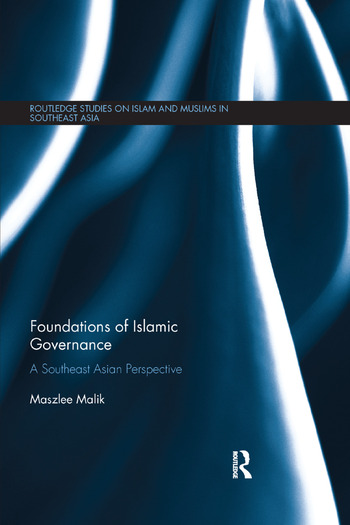 Foundations of Islamic Governance A Southeast Asian Perspective book cover