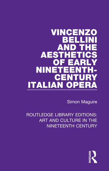 Vincenzo Bellini and the Aesthetics of Early Nineteenth-Century Italian Opera book cover