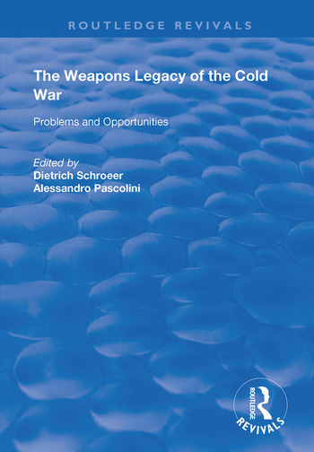 The Weapons Legacy of the Cold War Problems and Opportunities book cover
