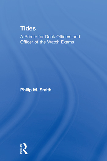 Tides A Primer for Deck Officers and Officer of the Watch Exams book cover
