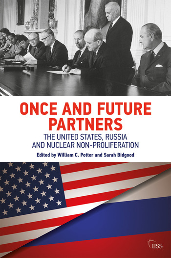 Once and Future Partners The US, Russia, and Nuclear Non-proliferation book cover
