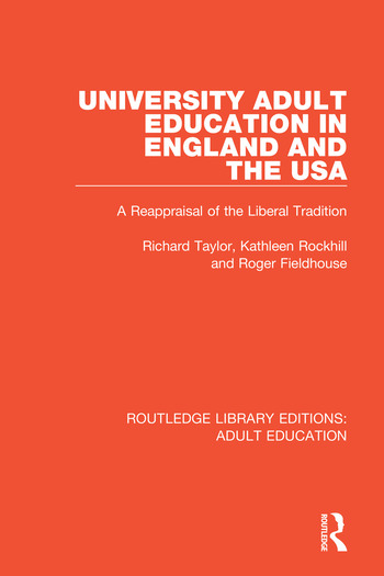 University Adult Education in England and the USA A Reappraisal of the Liberal Tradition book cover