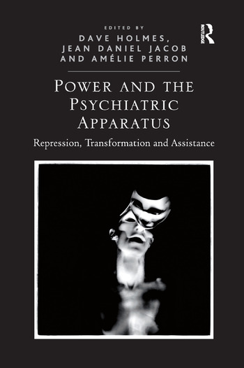 Power and the Psychiatric Apparatus Repression, Transformation and Assistance book cover