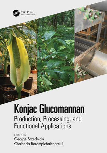 Konjac Glucomannan Production, Processing, and Functional Applications book cover