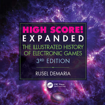 High Score! Expanded The Illustrated History of Electronic Games 3rd Edition book cover