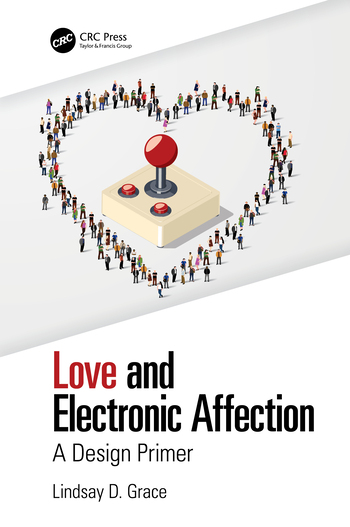 Love and Electronic Affection A Design Primer book cover