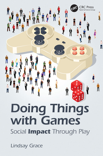 Doing Things with Games Social Impact Through Play book cover