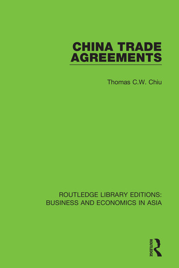 China Trade Agreements Second Edition, Revised book cover