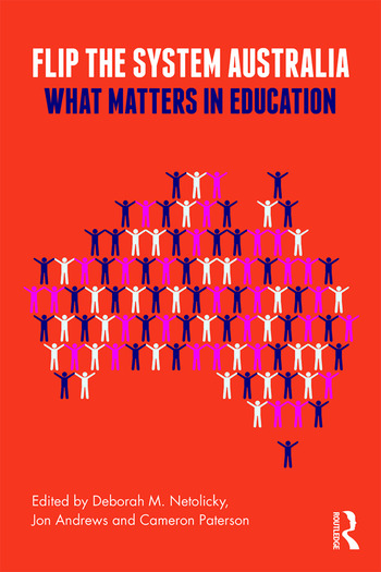 Flip the System Australia What Matters in Education book cover
