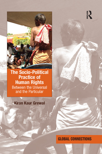 The Socio-Political Practice of Human Rights Between the Universal and the Particular book cover