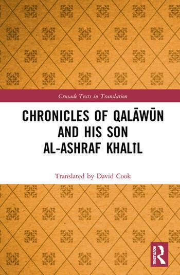 Chronicles of Qalāwūn and his son al-Ashraf Khalīl book cover