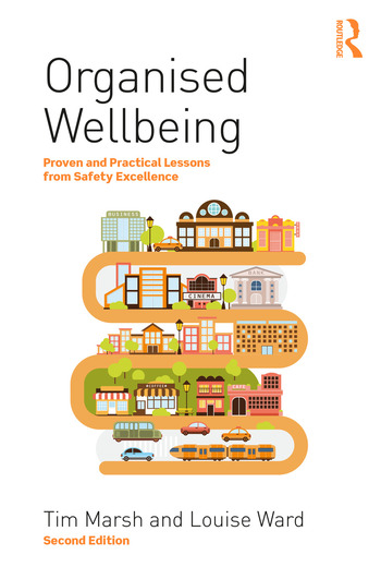 Organised Wellbeing Proven and Practical Lessons from Safety Excellence book cover