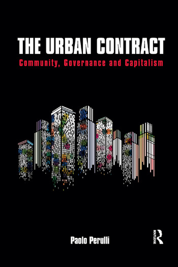 The Urban Contract Community, Governance and Capitalism book cover